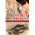 Never a Hero (Tucker Springs Book 5)