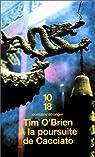 À la poursuite de Cacciato par O'Brien