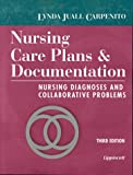 Nursing Care Plans and Documentation, Lynda J. Carpenito, 0781717426