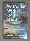 img - for The trouble with Lazy Ethel book / textbook / text book