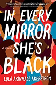 In Every Mirror She's Black: A N
