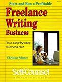 Start and Run a Profitable Freelance Writing Business, Christine A. Adamec, 0889085234
