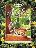 Basic Gardening Illustrated, Carol Moholt and Janet H. Sanchez, 0376030798