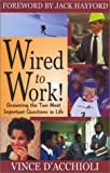 Wired to Work, Vince D'Acchioli, 1563841916