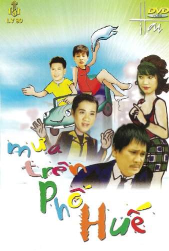 Hai Kich: Mua Tren Pho Hue
