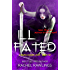 Ill Fated: A Maurin Kincaide Series Novel (The Maurin Kincaide Series Book 5)