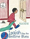 Isaiah Has the Bedtime Blues, Tracey Reed, 1438948867