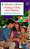 Outback Wife and Mother, Barbara Hannay, 0373035780