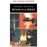 Nostalgia for the Absolute (CBC Massey Lectures)