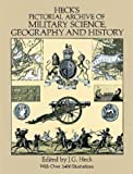 Heck's Iconographic Encyclopedia of Sciences, Literature and Art: Pictorial Archive of Military Science, Geography and History v. 2 (Dover Pictorial Archive) (Dover Pictorial Archives)