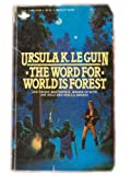 The Word for World Is Forest, Ursula K. Le Guin, 0425051854
