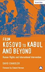 From Kosovo to Kabul and Beyond - New Edition: Human Rights and International Intervention