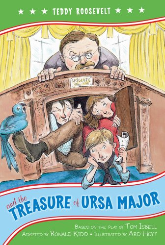Teddy Roosevelt and the Treasure of Ursa Major (The Kennedy Center Presents: Capital (Teddy Treasure)