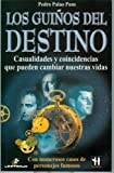 img - for Los Guinos del Destino by Pedro Palao Pons (2004-10-30) book / textbook / text book