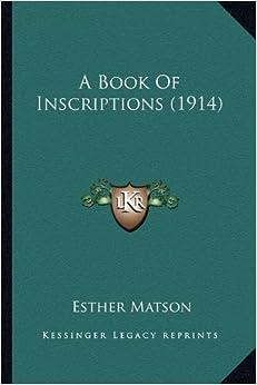 A Book of Inscriptions (1914)