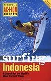 Surfing Indonesia, Leonard Lueras and Lorca Lueras, 9625938532