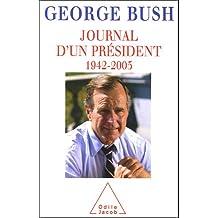 JOURNAL D'UN PRÉSIDENT 1942-2005