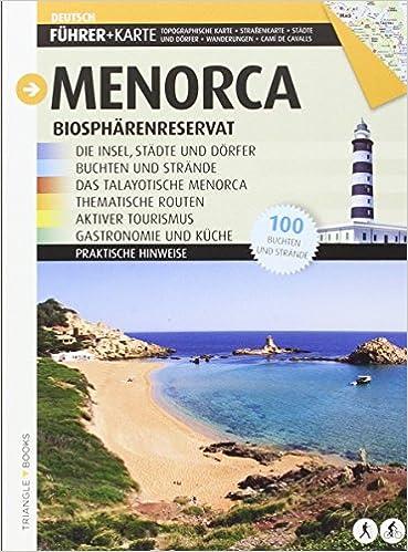 Insel Menorca Karte.Menorca Biospharenreservat Die Insel Stadte Und Dorfer