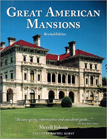 Read online Great American Mansions (Revised Edition) PDF, azw (Kindle)