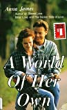 A World of Her Own, Anna James, 0671446916