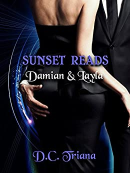 Sunset Reads: Damian & Layla (A Sunset Reads Novel Book 2) by [Triana, D.C.]