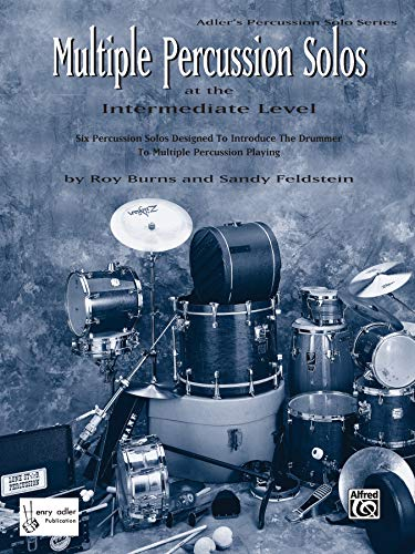 (Multiple Percussion Solos: Six Percussion Solos Designed to Introduce the Drummer to Multiple Percussion Playing (Intermediate Level), Part(s) (Adler's Percussion Solo Series))