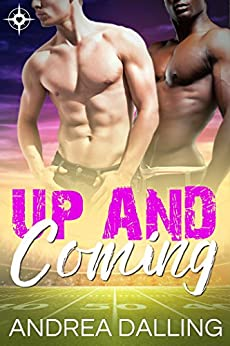 Up and Coming (Coastal College Football Book 1) by [Dalling, Andrea]