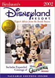 Birnbaum's Disneyland Resort: 2002: Expert Advice from the inside Source