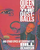 Queen of All the Dustballs, Bill Richardson, 0919591981