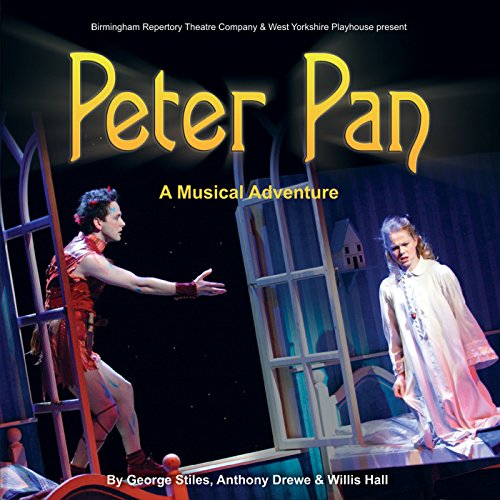 (Stiles and Drewe's Peter Pan - A Musical Adventure (Original Cast Recording))