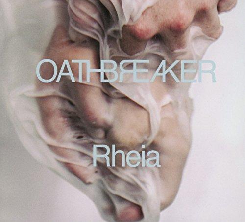 CD : Oathbreaker - Rheia