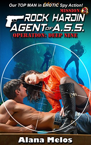 Operation Deep Nine Rock Hardin Agent Of A S S Book 2 By