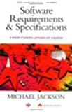 Software Requirements and Specifications: A Lexicon of Practice, Principles and Prejudices (ACM Press)