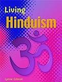 Hinduism, Lynne Gibson, 0739863843