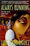 Always Running, Luis J. Rodríguez, 0613013239