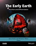 img - for The Early Earth: Accretion and Differentiation (Geophysical Monograph Series) book / textbook / text book
