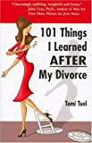 img - for 101 Things I Learned AFTER My Divorce book / textbook / text book