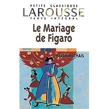 Le Mariage de Figaro. Mit Materialien. Texte Integral. (Lernmaterialien)
