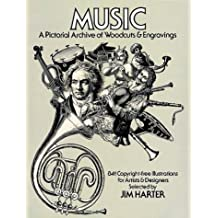 Music: A Pictorial Archive of Woodcuts and Engravings (Dover Pictorial Archive Series)