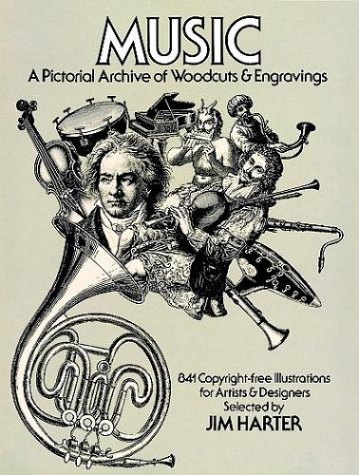 Music: A Pictorial Archive of Woodcuts and Engravings (Dover Pictorial Archive Series) - Composers Specials Series