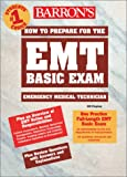 How to Prepare for the EMT Basic Exam, Will Chapleau, 0764122614