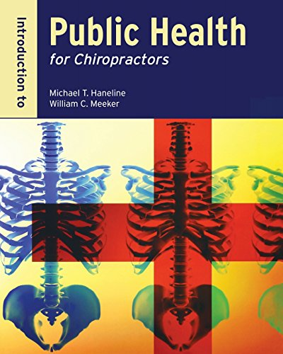 Introduction to Public Health for Chiropractors (1st 2009) [Haneline & Meeker]