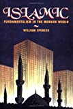Islamic Fundamentalism in the Modern World, William Spencer, 1562944355