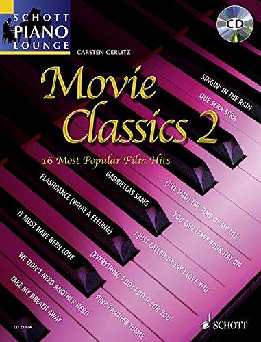 Movie Classics 2: 16 Most Popular Film Hits. Klavier. Ausgabe mit CD. (Schott Piano Lounge)