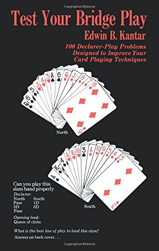 Test Your Bridge Play: 100 Declarer-Play Problems Designed to Improve Your Card Playing Techniques (Melvin Powers Self-Improvement Library) -
