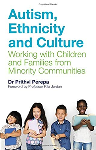 Autism, Ethnicity and Culture: Working with Children and Families from Minority Communities - Popular Autism Related Book
