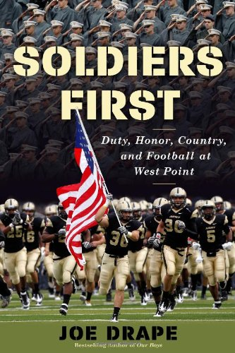 Soldiers First: Duty, Honor, Country, and Football at West Point ()