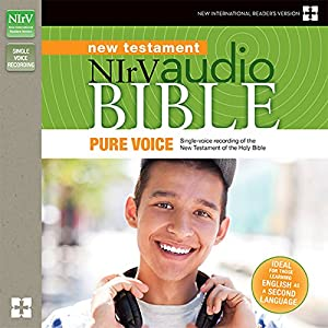 NIrV Audio Bible New Testament, Pure Voice Audiobook