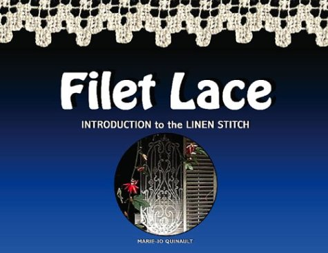 Filet Lace: Introduction to the Linen Stitch