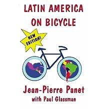 Latin America on Bicycle